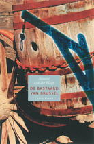 De bastaard van Brussel - Simone van der Vlugt (ISBN 9789056379803)