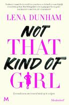 Not that kind of girl - Lena Dunham (ISBN 9789029090414)