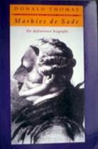 Markies de Sade - Donald Thomas, Michael Eenhoorn (ISBN 9789035114593)