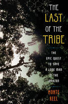 Last of the Tribe - Monte Reel (ISBN 9781416594741)