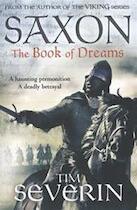 Saxon: The Book of Dreams - Tim Severin (ISBN 9781447212140)