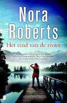 Het eind van de rivier - Nora Roberts (ISBN 9789022565643)