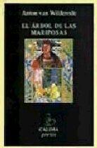 El árbol de las mariposas - Anton Van Wilderode (ISBN 9788489972230)