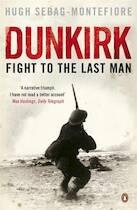 Dunkirk - Hugh Sebag-Montefiore (ISBN 9780141024370)