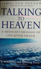 Talking to Heaven - James van Praagh (ISBN 9780749918767)