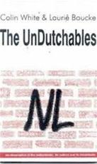 The unDutchables - Colin White, Laurie Boucke (ISBN 9780962500619)