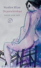 De porseleinkast - Nicolien Mizee (ISBN 9789028280786)