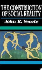 The Construction of Social Reality - John R. Searle (ISBN 9780029280454)