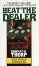 Beat the Dealer - Edward O. Thorp (ISBN 9780394703107)
