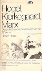 Hegel, Kierkegaard, Marx - Robert Heiss (ISBN 9789027451033)