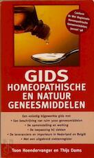 Gids homeopathische en natuurgeneesmiddelen - Toon Hoendervanger, Ties Dams (ISBN 9789038907055)