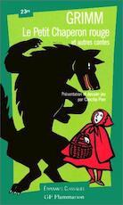 Le Petit Chaperon rouge et autres contes - Jacob Grimm (ISBN 9782080720986)