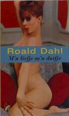 M'n liefje m'n duifje - Roald Dahl (ISBN 9789041710987)
