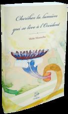 Cherchez la lumière qui se lève à l'Occident - Mieke Mosmuller (ISBN 9789075240702)