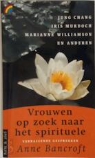 Vrouwen op zoek naar het spirituele - Anne Bancroft, Ellen Segeren (ISBN 9789041700940)