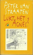 Lukt het Agnes? - Peter van Straaten (ISBN 9789067661966)