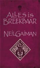 Alles is breekbaar - Neil Gaiman (ISBN 9789024530441)