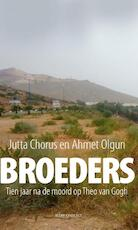 Broeders - Jutta Chorus, Ahmet Olgun (ISBN 9789045029177)