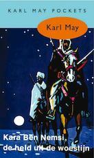 Kara Ben Nemsi, de held uit de woestijn - Karl May (ISBN 9789031500161)