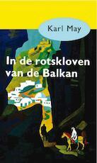 In de rotsklove van de Balkan - Karl May (ISBN 9789031500192)
