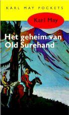 Het geheim van Old Surehand - Karl May (ISBN 9789000312283)