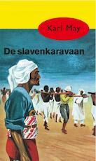 De slavenkaravaan - Karl May (ISBN 9789000312603)