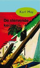 De stervende keizer - Karl May (ISBN 9789000312528)