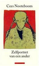 Zelfportret van een ander - Cees Nooteboom (ISBN 9789025409210)