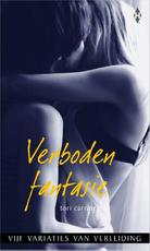 Verboden fantasie - Tori Carrington (ISBN 9789461993380)