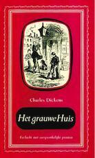 Het grauwe huis / deel 1 - Charles Dickens (ISBN 9789000330867)
