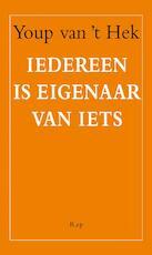 Iedereen is eigenaar van iets - Youp van 't Hek (ISBN 9789060059920)