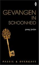 Gevangen in schoonheid - Penny Jordan (ISBN 9789461993311)