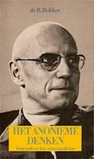 Het ananieme denken : Michel Foucault en het structuralisme - R. Bakker (ISBN 9789029305174)