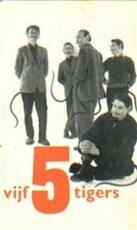 Vijf 5 tigers - Remco Campert (ISBN 9789023448068)