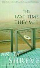 The last time they met - Anita Shreve (ISBN 9780349114491)