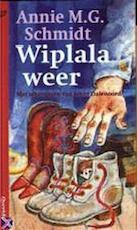Wiplala weer - Annie M. G. Schmidt, Jenny Dalenoord (ISBN 9789021432816)