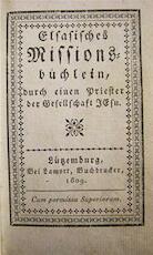 Elsasisches Missionsbüchlein, durch einen Priester der Gesellschaft JEsu - Unknown