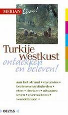 Merian live / Westkust Turkije ed 2007 - Neumann-adrian (ISBN 9789024356423)