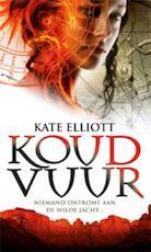 Koud vuur - Kate Elliott (ISBN 9789024554041)