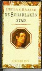 De scharlaken stad - Hella Haasse (ISBN 9789021465173)