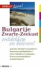 Merian live / Bulgarije Zwarte-Zeekust ed 2007 - Izabella Gawin (ISBN 9789044705430)