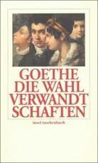 Die Wahlverwandtschaften - Johann Wolfgang Von Goethe, Walter Benjamin (ISBN 9783458333395)