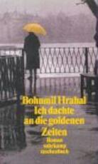 Ich dachte an die goldenen Zeiten - Bohumil Hrabal (ISBN 9783518396773)