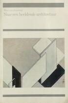 Naar een beeldende architectuur - Theo van Doesburg (ISBN 9789061682080)