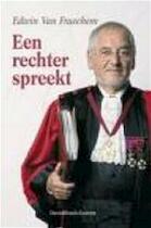 Een rechter spreekt - Edwin van Fraechem (ISBN 9789058263216)