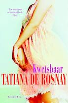 Kwetsbaar - Tatiana de Rosnay (ISBN 9789047202196)