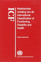 ICF Nederlandse vertaling van de International Classification of Functioning, Disability and Health (ISBN 9789031350988)