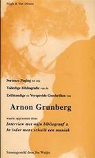 Serieuze poging tot een volledige bibliografie van de zelfstandige en verspreide geschriften van Arnon Grunberg