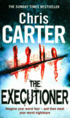 The Executioner - Chris Carter (ISBN 9781847396433)