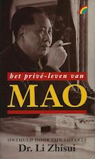 Het privé leven van Mao - Li. Zhisui, A.F. Thurston (ISBN 9789041700889)